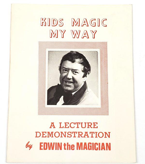 Kids Magic My Way Edwin The Magician