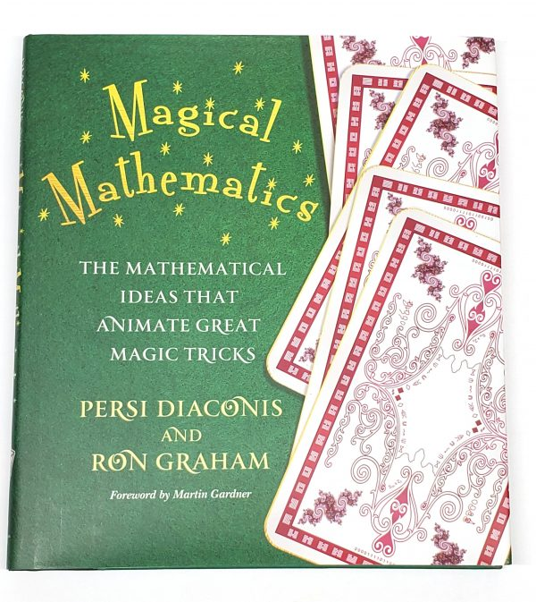 Magical Mathematics-Persi Diaconis & Ron Graham