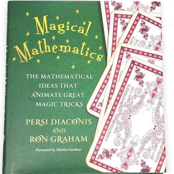 Magical Mathematics-Persi Diaconis & Ron Graham