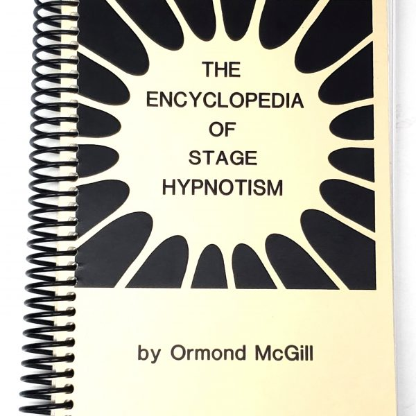 The Encyclopedia Of Stage Hypnotism-Ormond Mcgill