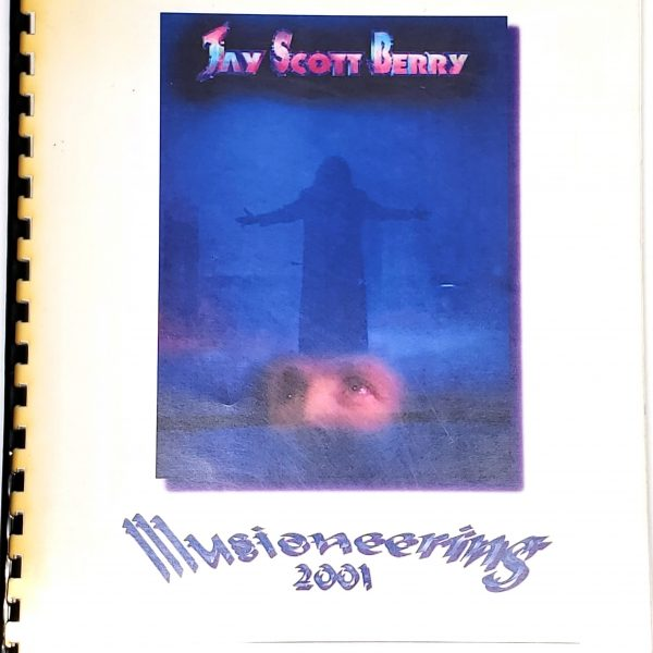 Illusioneering 2001-Jay Scott Berry