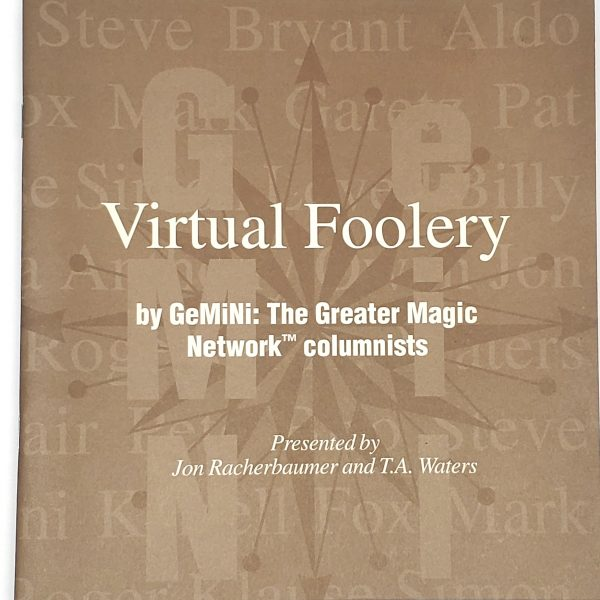 Virtual Foolery-John Racherbaumer & T. A. Waters