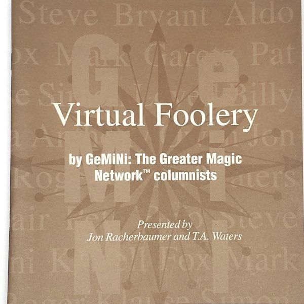 Virtual Foolery-John Racherbaumer & T. A. Waters