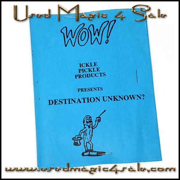 Destination Unknown-Ickle Pickle